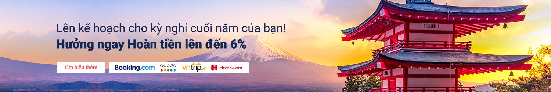 Nhận Hoàn tiền lên đến 6% cho kỳ nghỉ cuối năm của bạn